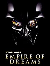 Star Wars Empire of Dreams