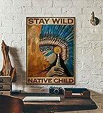 TammieLove Cartel de metal con texto en inglés 'Stay Wild Native Chile' para decoración de pared, diseño de chica nativa, 20,3 x 30,5 cm