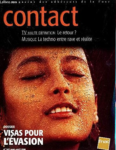 puissant Contact – Member Magazine E LA FNAC / N ° 342 – March-April 1998 / High resolution TV, returns?  / Music: Techno between reality / Dossier; EXITVISAS…