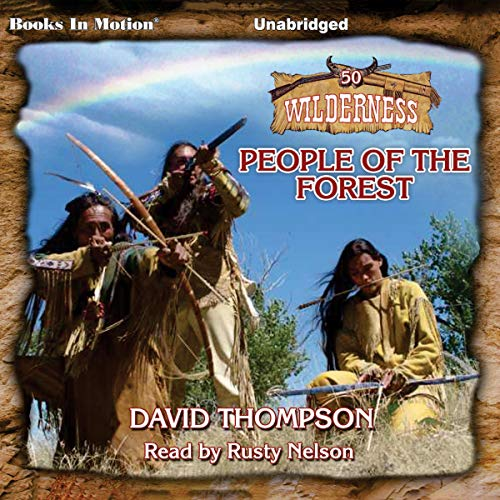 People of the Forest Audiobook By David Thompson cover art
