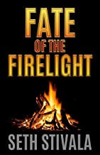 Fate of the Firelight