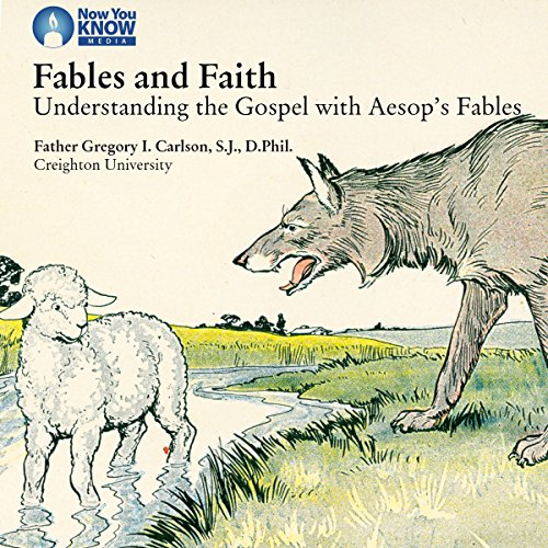 Fables and Faith: Understanding the Gospel with Aesop's Fables copertina