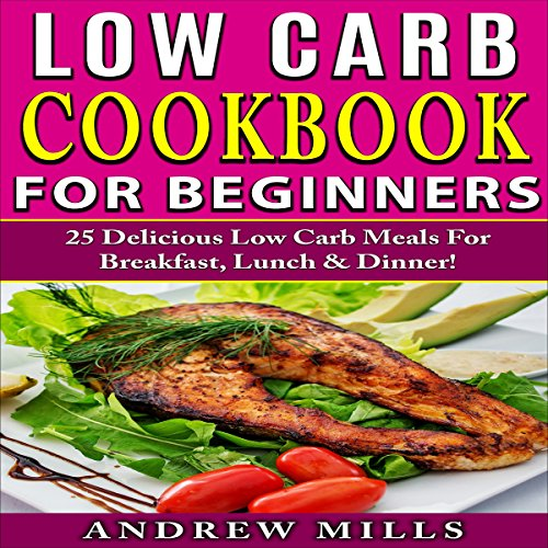 Low Carb Cookbook for Beginners audiobook cover art