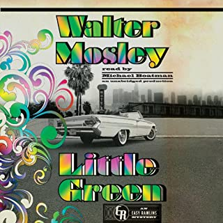 Little Green     An Easy Rawlins Mystery, Book 12              By:                                                                                                                                 Walter Mosley                               Narrated by:                                                                                                                                 Michael Boatman                      Length: 10 hrs and 7 mins     362 ratings     Overall 4.5