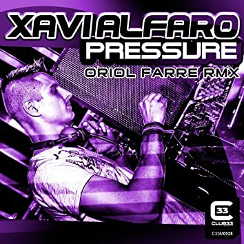 Pressure (Oriol Farre Remix)