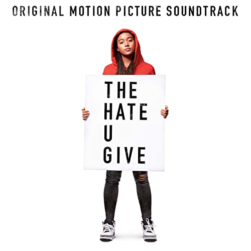 The Hate U Give [Clean] (Original Motion Picture Soundtrack)