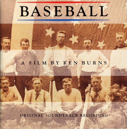 Baseball A Film By Ken Burns - Original Soundtrack Recording