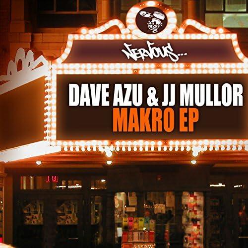 Dave Azu & JJ Mullor