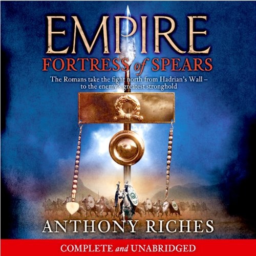 Fortress of Spears: Empire III audiobook cover art