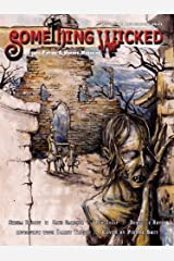 Something Wicked #16 (December2011) (Something Wicked SF & Horror Magazine) Kindle Edition