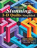Stunning 3-D Quilts Simplified: Create Dimension with Color, Value & Geometric Shapes