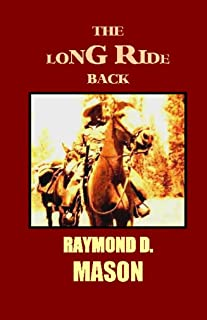 The Long Ride Back (Adventures of Quirt Adams Book 1) (English Edition)