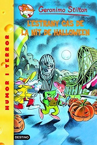 L'Estrany Cas De La Nit De Halloween (GERONIMO STILTON. ELS GROCS)
