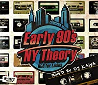 【DJ KAIYA】Early 90s NY Theory RB for Ladies MIX CD
