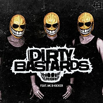 Dirty Bastards