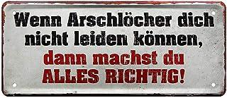 """dann Arschloch sagen/"""" lustig Geschenk Emaille Sprüche Schild 42 /""""Erst auflegen"""