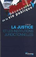 Livres La justice et les institutions juridictionnelles PDF