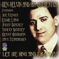 Let Me Sing & I'm Happy 1919
