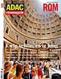 ADAC Reisemagazin Rom: Ewig schön, ewig jung
