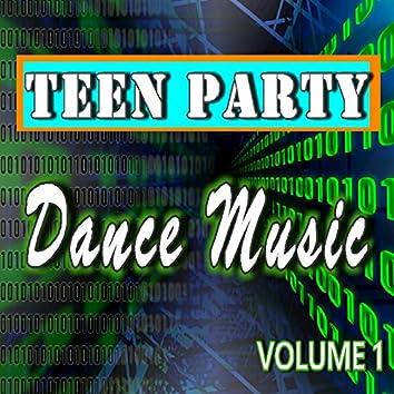 Teen Party Dance Music, Vol. 1
