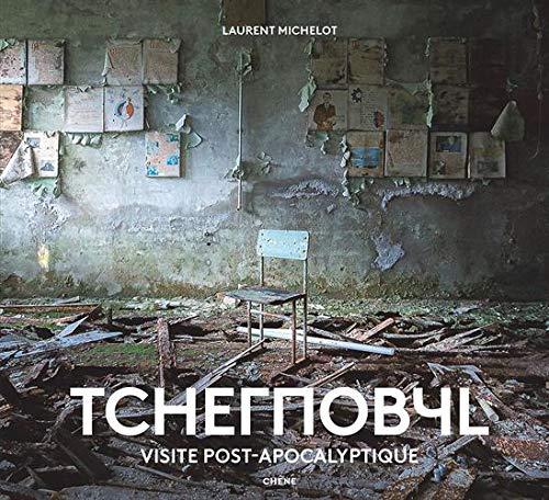 Tchernobyl: Visite post-apocalyptique