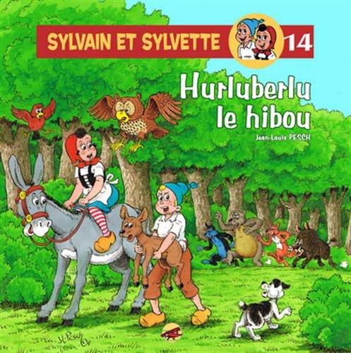 Sylvain et Sylvette, Tome 14 : Hurluberlu le hibou