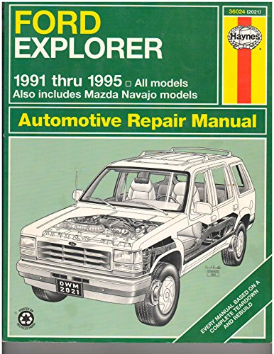 Ford Explorer & Mazda Navajo Automotive Repair Manual: All Ford Explorer and Mazda Navajo Models 1991…