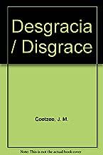 Desgracia / Disgrace (Spanish Edition)