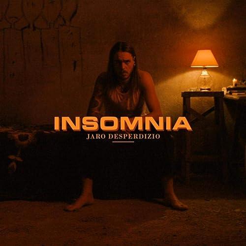 Amazon.com: Insomnia [Explicit]: Jaro Desperdizio: MP3 Downloads