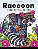 Raccoon Coloring Book: Cute Animal Stress-relief Coloring Book For Adults and Grown-ups