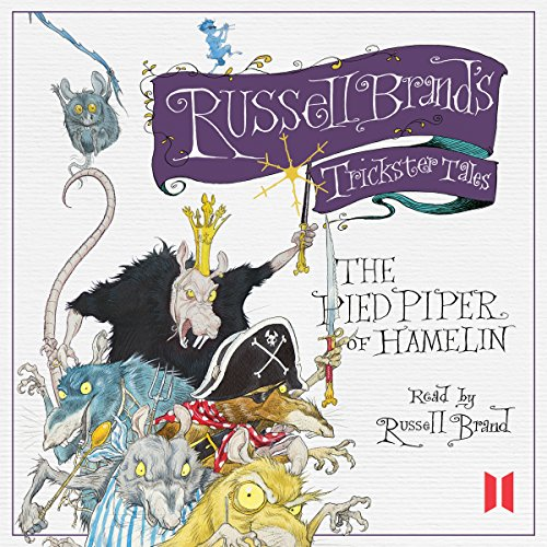 Couverture de Russell Brand's Trickster Tales: The Pied Piper of Hamelin