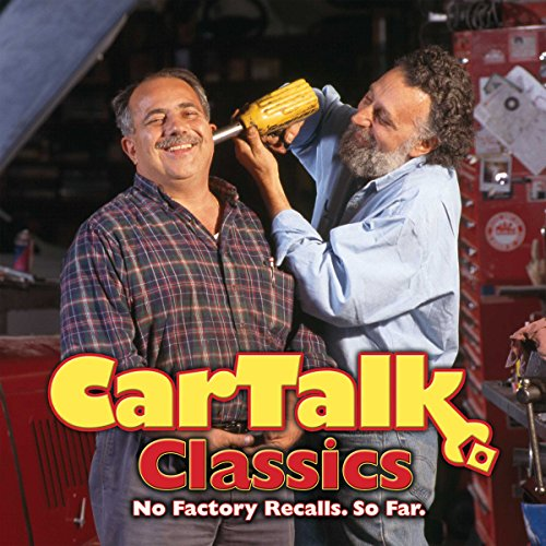 Car Talk Classics: No Factory Recalls. So Far. audiobook cover art