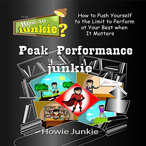 Peak Performance Junkie audiobook cover art
