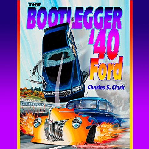The Bootlegger '40 Ford audiobook cover art