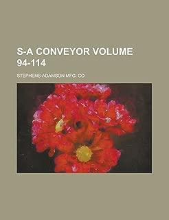 S-A Conveyor Volume 94-114