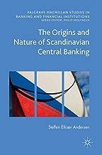 The Origins و طبيعة الإسكندنافي Central banking (palgrave macmillan الدراسات في banking و الماليين المؤسسات)