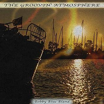 The Groovin' Atmosphere