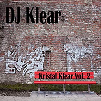 Kristal Klear Vol. 2