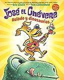 José el Chévere: Helado y dinosaurios (Groovy Joe: Ice Cream & Dinosaurs) (1) (Spanish Edition)