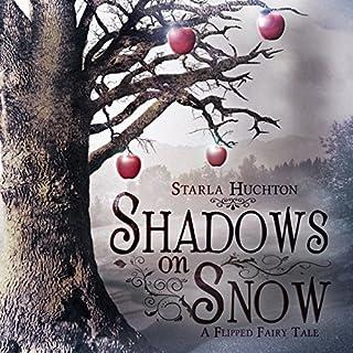 Shadows on Snow: A Flipped Fairy Tale audiobook cover art