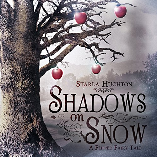 Shadows on Snow: A Flipped Fairy Tale cover art