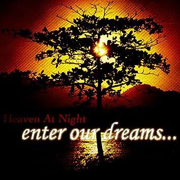 Enter Our Dreams