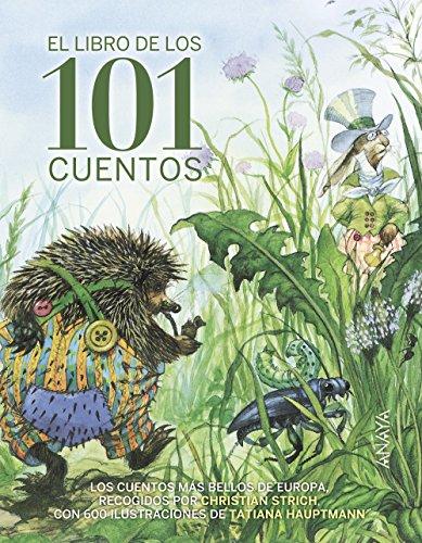 El libro de los 101 cuentos (Literatura Infantil (6-11 Años) - Libros