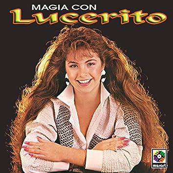 Magia Con Lucerito