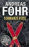 Schwarze Piste (BILD am Sonntag Thriller 2017) (BILD am Sonntag Thriller 2017 / Mehr Mord aus Deutschen Landen)