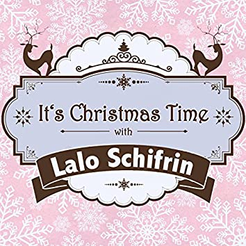 It's Christmas Time with Lalo Schifrin
