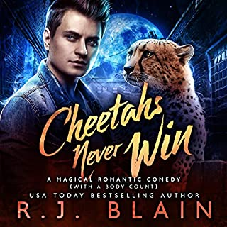 Cheetahs Never Win: A Magical Romantic Comedy (with a Body Count) cover art