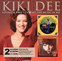 Loving and Free/I've Got The Music In Me by Kiki Dee