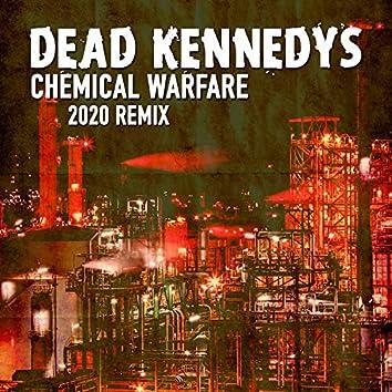 Chemical Warfare (2020 Remix)