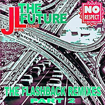 The Future (The Flashback Remixes, Pt. 2)